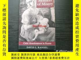 二手書博民逛書店Mothers罕見of misery : child abandonment in RussiaY443410