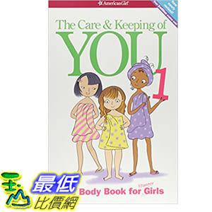 [106美國直購] 2017美國暢銷書 The Care and Keeping of You:The Body Book for Younger Girls, Revised Edition