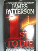 【書寶二手書T4/原文小說_MER】1st to Die_Patterson, James