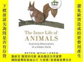 二手書博民逛書店動物的精神生活罕見英文原版 The Inner Life of Animals Peter Wohlleben