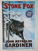 【書寶二手書T9/原文小說_A7C】Stone Fox_Gardiner, John Reynolds/ Sewall, Marcia (ILT)/ Sewall, Marcia
