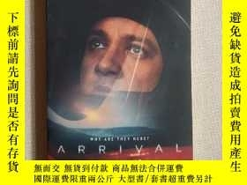 二手書博民逛書店Arrival:罕見Film tie-in (Previously published as Stories of