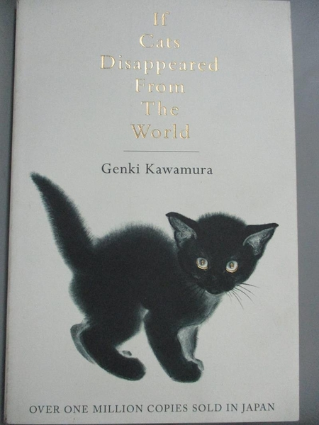 【書寶二手書T5/原文小說_GOV】If Cats Disappeared from the World_Genki K