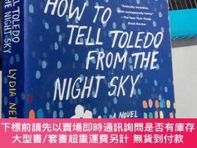二手書博民逛書店How罕見to Tell toledo from theNight Sky(英文原版32開平裝)Y16472