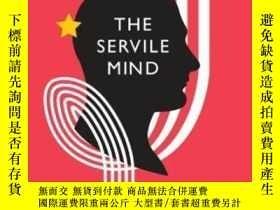 二手書博民逛書店The罕見Servile MindY364682 Kenneth Minogue Encounter Book
