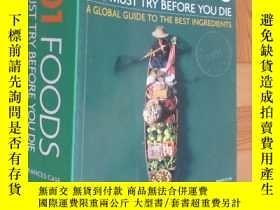 二手書博民逛書店1001罕見Foods:YOU MUST TRY BEFORE