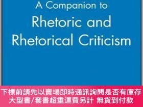 二手書博民逛書店預訂A罕見Companion To Rhetoric And Rhetorical CriticismY492