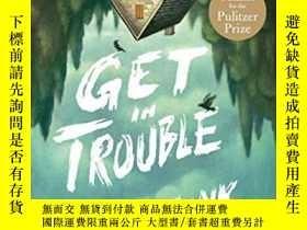 二手書博民逛書店Get罕見In Trouble: StoriesY364682 Kelly Link Random House