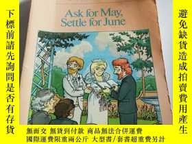 二手書博民逛書店Ask罕見for may,settle for June(英文)