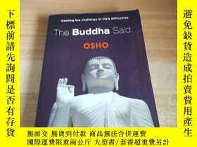 二手書博民逛書店The罕見Buddha Said..…Y21619
