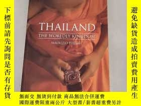 二手書博民逛書店Thailand:罕見The Worldly Kingdom[泰國:世俗王國]原版 庫存Y6318 Mauri