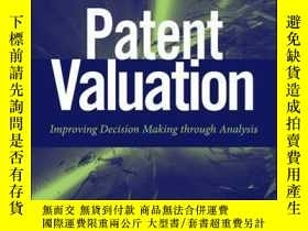 二手書博民逛書店Patent罕見Valuation: Improving Decision Making through Anal