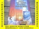 二手書博民逛書店energy罕見and energy resource mana