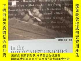 二手書博民逛書店is罕見the Holocaust unique?大屠殺是獨一無二的嗎?Y23583 大屠殺是獨一無二的嗎?