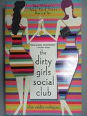 【書寶二手書T6/原文小說_GDD】The Dirty Girls Social Club_Valdes-Rodrigu