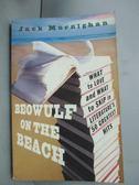 【書寶二手書T2/原文小說_JHK】Beowulf on the Beach: What to Love and Wha