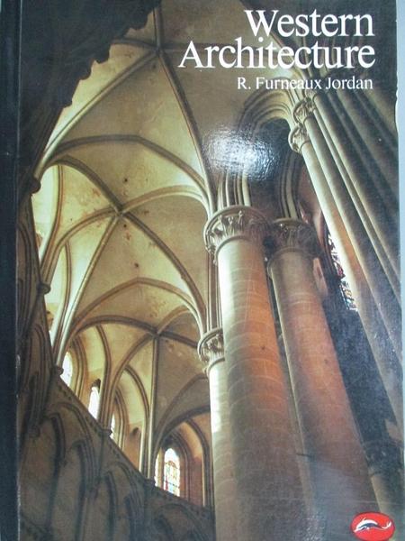 【書寶二手書T8/建築_LFW】Western architecture_R. Furneaux Jordan, R F