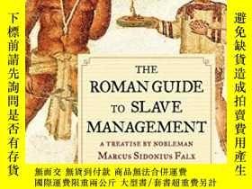 二手書博民逛書店The罕見Roman Guide To Slave ManagementY256260 Jerry Toner