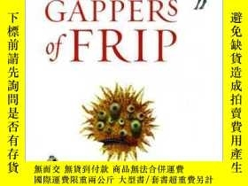 二手書博民逛書店The罕見Very Persistent Gappers Of FripY255562 George Saun