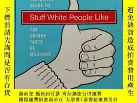 二手書博民逛書店Stuff罕見White People Like (英文原版 白