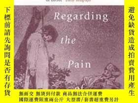 二手書博民逛書店Regarding罕見The Pain Of Others-關心別人的痛苦Y436638 Susan Sont