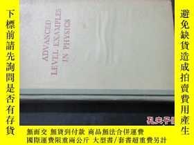 二手書博民逛書店ADVANCED罕見LEVEL EXAMPLES IN PHYS