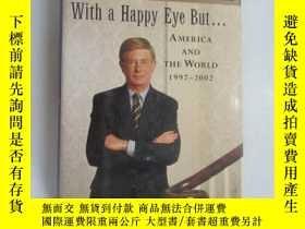 二手書博民逛書店外文書;罕見WITH A HAPPY EYS BUT... AM