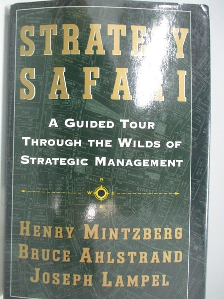 【書寶二手書T1/財經企管_DHC】Strategy Safari: A Guided Tour Through the Wilds of …