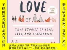 二手書博民逛書店Modern罕見Love: True Stories of Love, Loss, and Redemption現