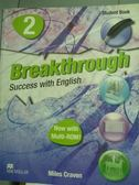【書寶二手書T3/語言學習_PMV】Breakthrough-Student Book(2)_Miles Craven_