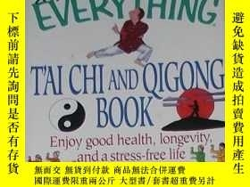 二手書博民逛書店The罕見Everything Tai Chi and Qigo