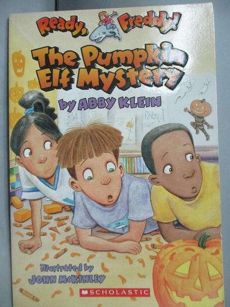 【書寶二手書T4/原文小說_MQP】The Pumpkin Elf Mystery_Klein, Abby/ McKin