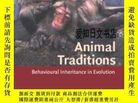 二手書博民逛書店【罕見】Animal Traditions: Behaviour