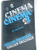 【書寶二手書T2/文學_CHI】Cinema 2_Deleuze, Gilles/ Tomlinson, Hugh (TRN)