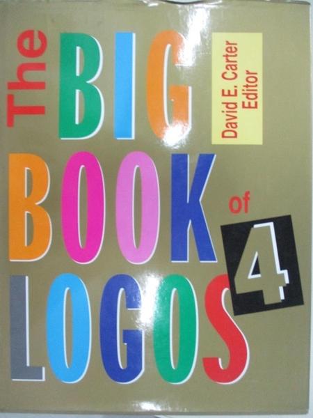 【書寶二手書T8/設計_J8S】The big book of logos 4_Carter, David E.