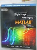【書寶二手書T5/電腦_ZGN】Digital Image processing using MATLAB_Rafael