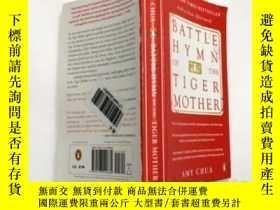 二手書博民逛書店《虎媽戰歌【罕見】英文原版 Battle Hymn of the Tiger MotherY23200 Amy