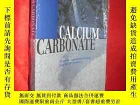 二手書博民逛書店Calcium罕見Carbonate: From the Cre