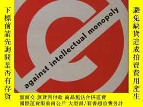 二手書博民逛書店against罕見intellectual monopoly 反