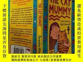 二手書博民逛書店THE罕見CAT MUMMY:貓媽媽~Y200392