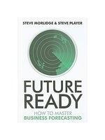 二手書博民逛書店 《Future Ready: How to Master Business Forecasting》 R2Y ISBN:0470747056
