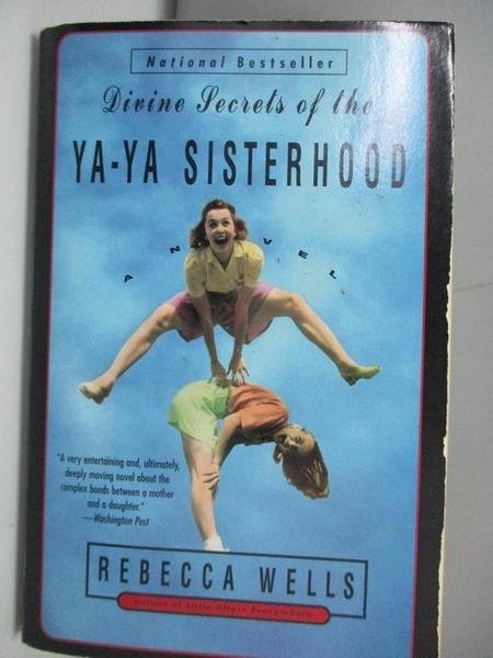 【書寶二手書T1/原文小說_ARW】Divine Secrets of the Ya-Ya Sisterhood_Rebecca Wells