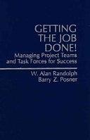 二手書《Getting the Job Done!: Managing Project Teams and Task Forces for Success》 R2Y ISBN:0136162851