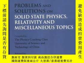 二手書博民逛書店Problems罕見And Solutions On Solid State Physics, Relativit