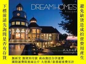 二手書博民逛書店Dream罕見Homes: Michigan: An Exclusive Showcase of Michigan