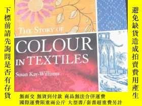 二手書博民逛書店The罕見Story of Colour in Textiles