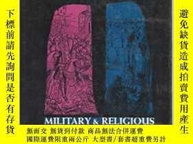 二手書博民逛書店Military罕見and Religious Life in