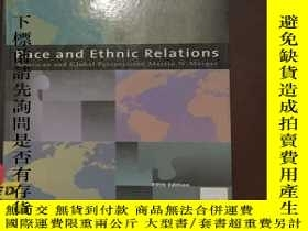 二手書博民逛書店Race罕見and Ethnic Relations Ameri