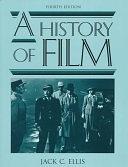 二手書博民逛書店 《A History of Film》 R2Y ISBN:020516711X│Allyn & Bacon