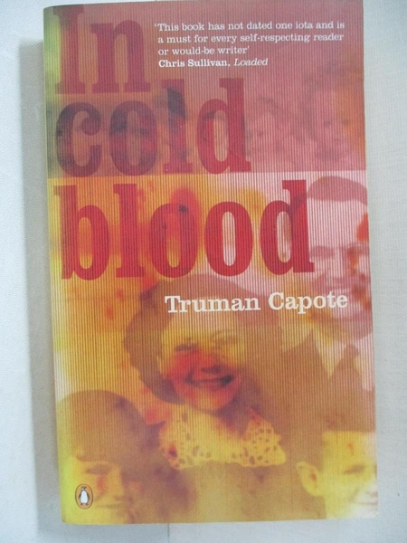【書寶二手書T2/原文小說_C7C】In cold blood : a true accont of a multiple murder and its consequences_Truman Capote